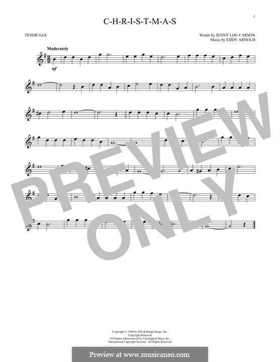 C-H-R-I-S-T-M-A-S (Perry Como): For tenor saxophone by Eddy Arnold