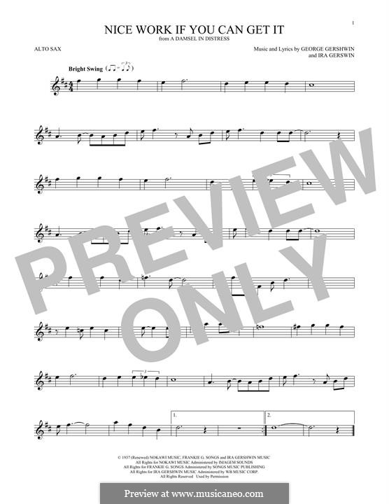 Nice Work if You Can Get It: For alto saxophone by George Gershwin