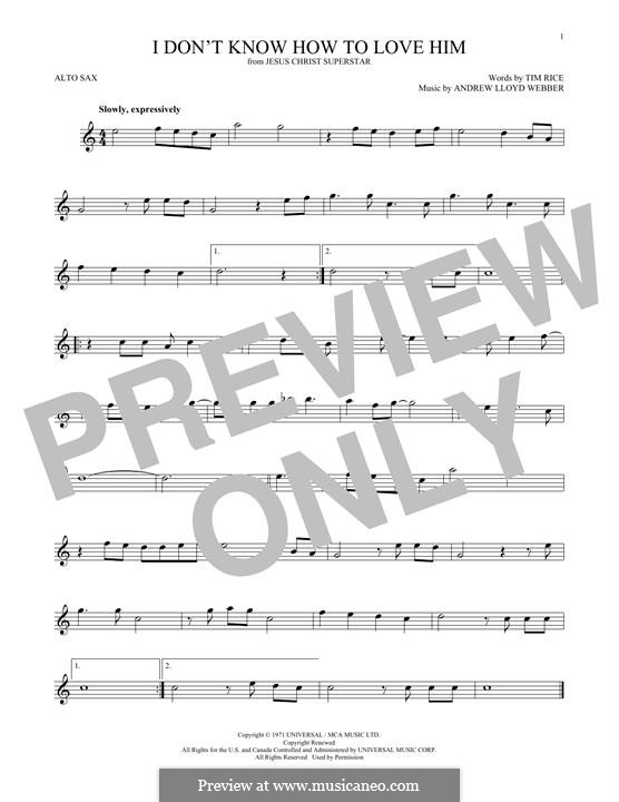 I Don't Know How to Love Him: For alto saxophone by Andrew Lloyd Webber