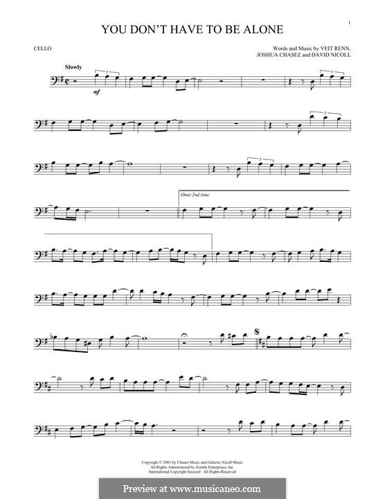 You Don't Have To Be Alone ('N Sync): For cello by David Nicoll, Joshua Chasez, Veit Renn