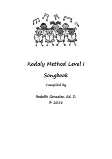 Kodaly Method: Level 1 Songbook by folklore