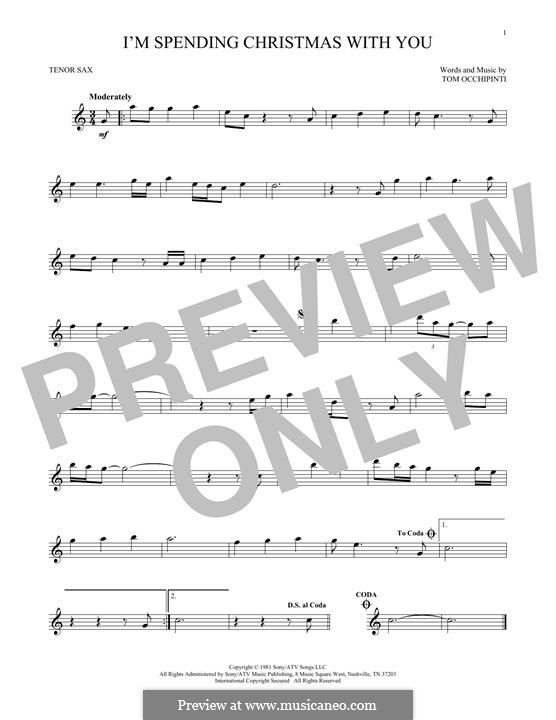 I'm Spending Christmas with You: For tenor saxophone by Tom Occhipinti