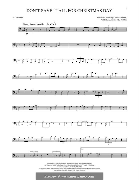 Don't Save it all for Christmas Day by C. Dion, P. Zizzo, R. Wake on MusicaNeo