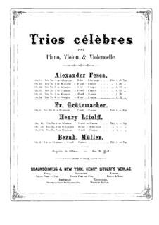 Piano Trio No.6 in F Minor, Op.54: Piano part by Alexander Fesca