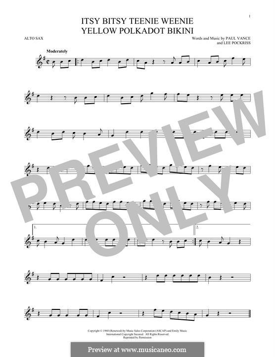 Itsy Bitsy Teenie Weenie Yellow Polka Dot Bikini: For alto saxophone by Lee Pockriss, Paul J. Vance