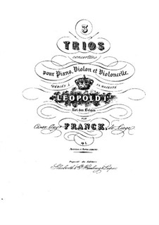 Three Concert Trios for Violin, Cello and Piano, Op.1: Trio No.2 in B Flat Major – violin part by César Franck