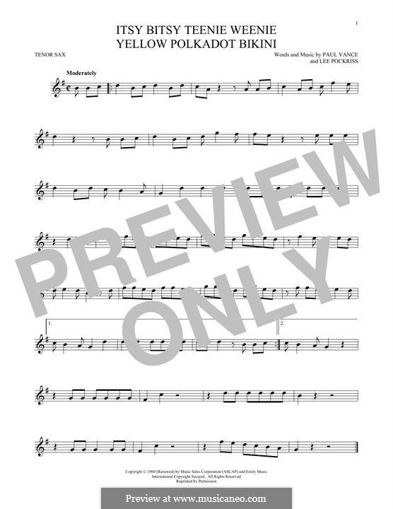 Itsy Bitsy Teenie Weenie Yellow Polka Dot Bikini: For tenor saxophone by Lee Pockriss, Paul J. Vance