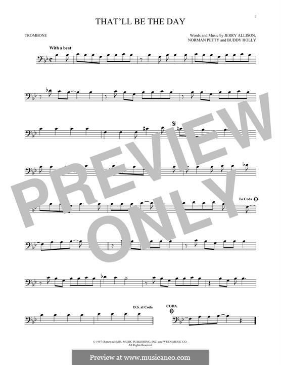 That'll Be the Day: For trombone by Buddy Holly, Jerry Allison, Norman Petty