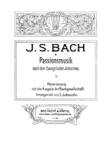 St John Passion, BWV 245: Piano-vocal score by Johann Sebastian Bach