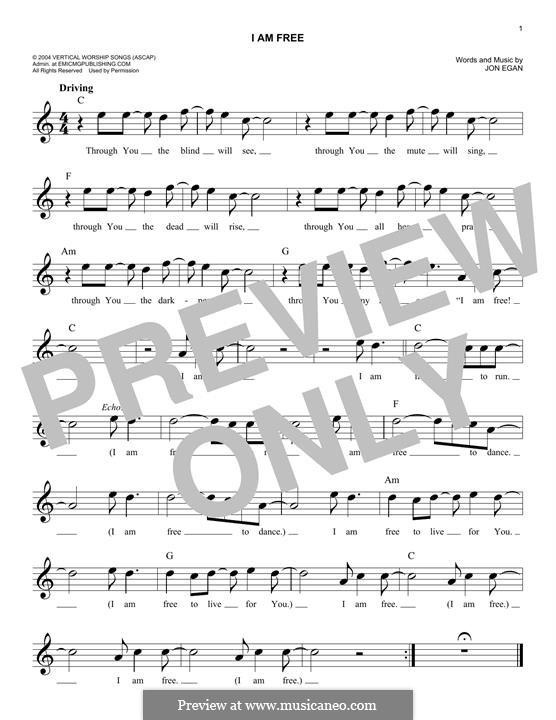 I am Free (Newsboys): Melody line by Jon Egan