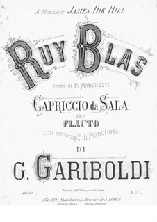 Capriccio on Themes from 'Ruy Blas' by F. Marchetti: Capriccio on Themes from 'Ruy Blas' by F. Marchetti by Giuseppe Gariboldi