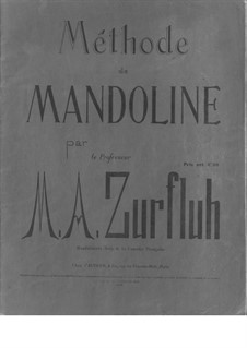 Méthode de Mandoline: Méthode de Mandoline by Auguste Zurfluh