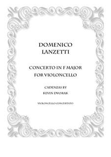 Cello Concerto in F major: Version for cello solo and piano by Domenico Lanzetti