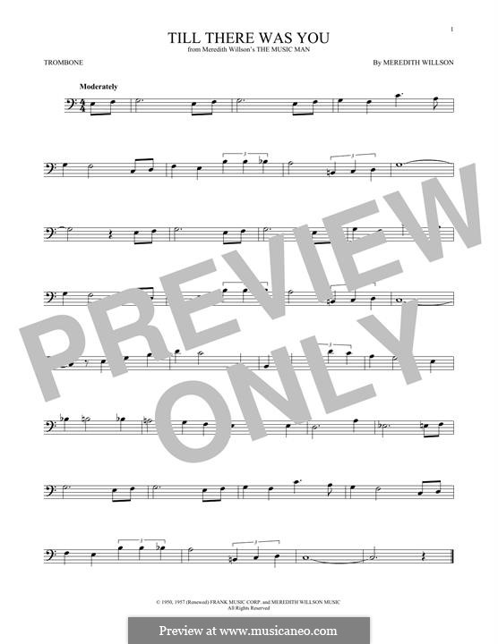 Till There Was You: For trombone by Meredith Willson
