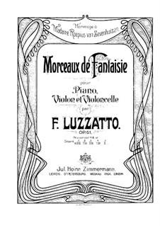 Fantastic Pieces for Violin, Cello and Piano, Op.61: Full score by Fortunato Luzzatto