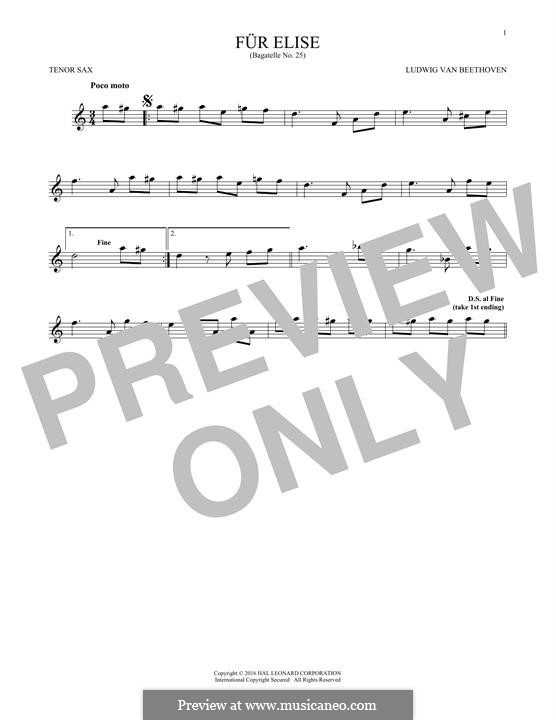 For Elise (Printable Scores): For tenor saxophone by Ludwig van Beethoven