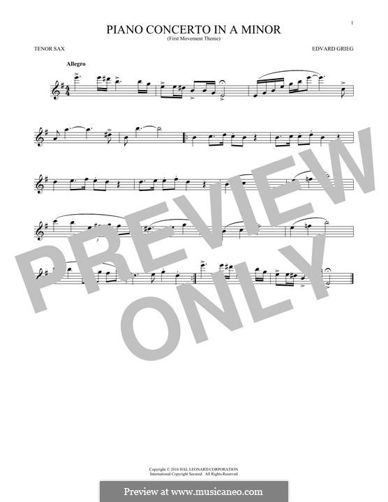 Piano Concerto in A Minor, Op.16: Movement I (Theme). Version for tenor saxophone by Edvard Grieg