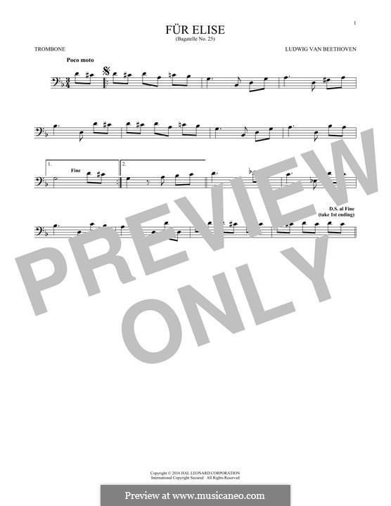 For Elise (Printable Scores): For trombone by Ludwig van Beethoven