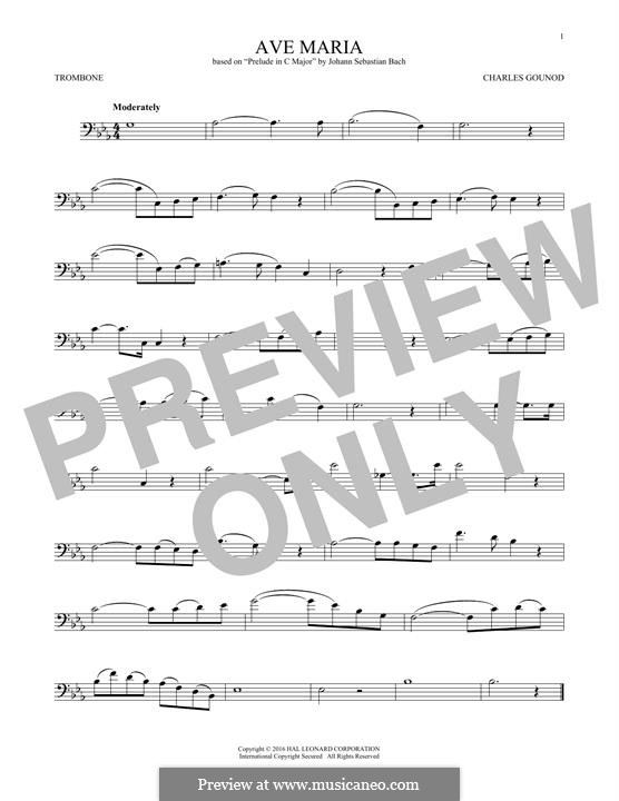 Ave Maria (Printable Sheet Music): For trombone by Johann Sebastian Bach, Charles Gounod