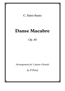 Danse macabre (The Dance of Death), Op.40: For piano four hands by Camille Saint-Saëns