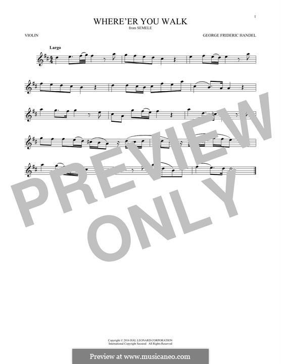 Semele, HWV 58: Where'er You Walk, for violin by Georg Friedrich Händel