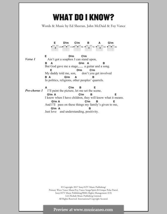 What Do I Know?: Lyrics and chords by Ed Sheeran, John McDaid, Foy Vance