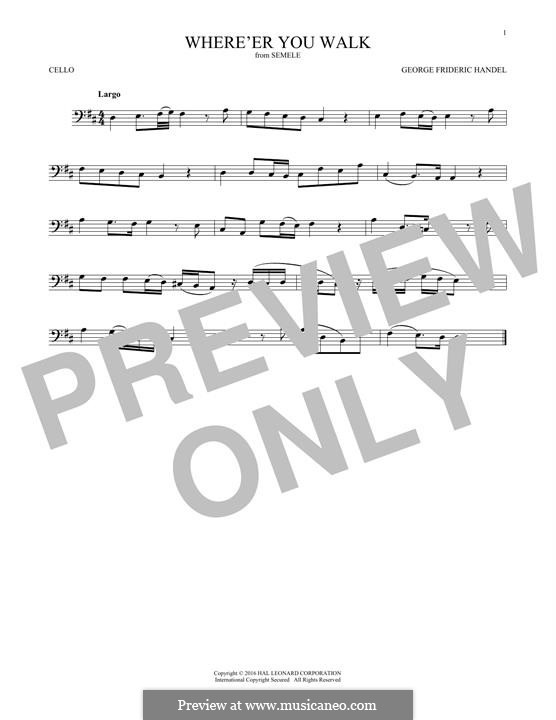 Semele, HWV 58: Where'er You Walk, for cello by Georg Friedrich Händel