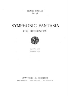 Symphonic Fantasia, Op.46: Symphonic Fantasia by Henry Kimball Hadley