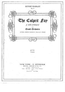 The Culprit Fay. A Rhapsody for Orchestra, Op.62: The Culprit Fay. A Rhapsody for Orchestra by Henry Kimball Hadley