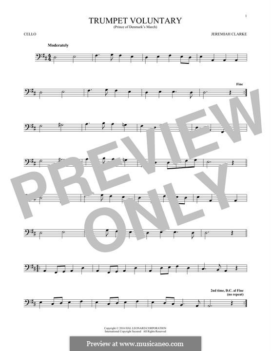 Prince of Denmark's March (Trumpet Voluntary), printable scores: For cello by Jeremiah Clarke