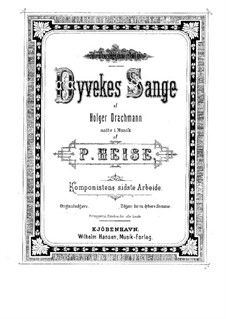 Dyvekes Sange: For low voice and piano (Danish Version) by Peter Heise