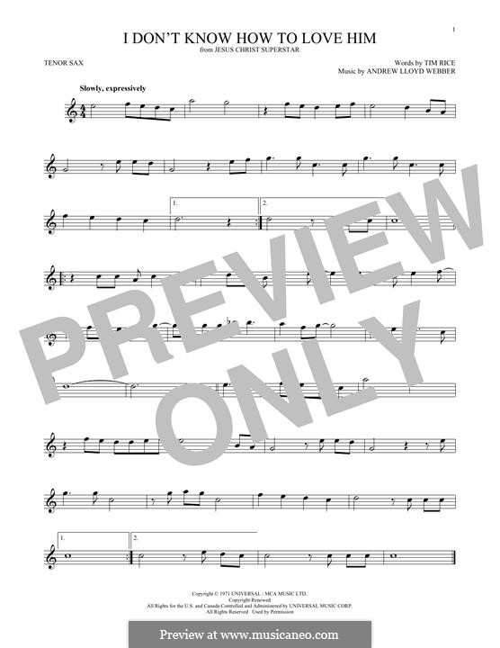 I Don't Know How to Love Him: For tenor saxophone by Andrew Lloyd Webber