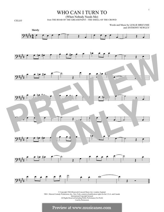 Who Can I Turn To?: For cello by Anthony Newley, Leslie Bricusse