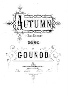 Chant d'automne (Autumn Song): Piano-vocal score by Charles Gounod
