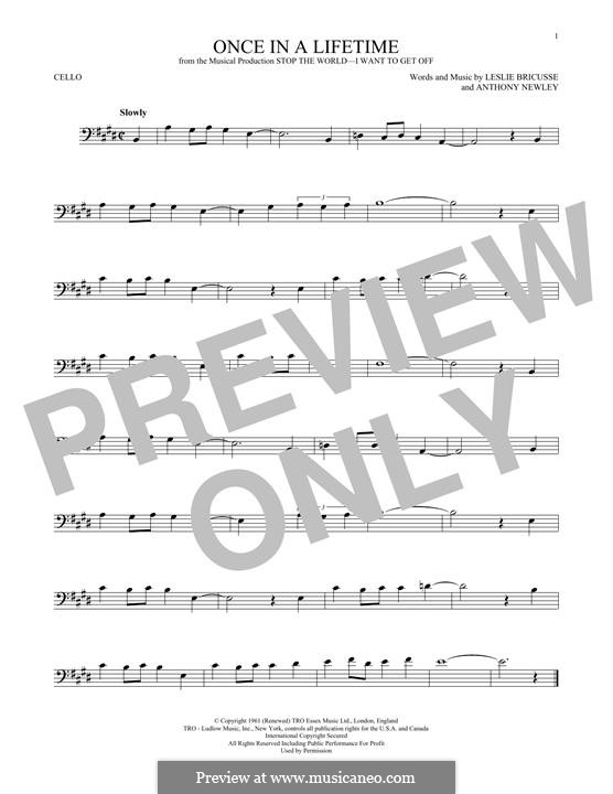 Once in a Lifetime (from the musical Stop the World - I Want to Get Off): For cello by Anthony Newley