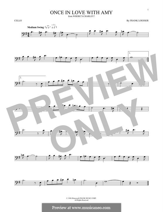 Once in Love with Amy (from Where's Charley?): For cello by Frank Loesser