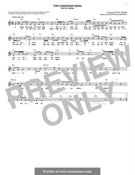 The Chanukah Song (We Are Lights): Melody line by Stephen Schwartz