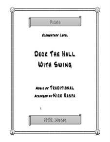 Deck the Hall with Swing: For elementary piano by folklore