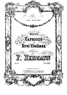 Capriccio No.3 for Three Violins, Op.13: Violin I part by Friedrich Hermann