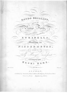 Rondo Brilliant, Op.99: Rondo Brilliant by Henri Herz
