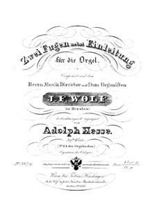 Zwei Fugen nebst Einleitung, Op.39: Zwei Fugen nebst Einleitung by Adolf Friedrich Hesse