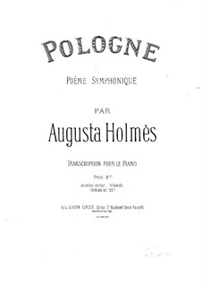 Pologne. Symphonic Poem: Arrangement for piano by Augusta Mary Anne Holmès