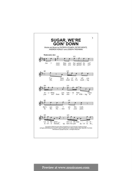 Sugar, We're Goin' Down (Fall Out Boy): Melody line by Andrew Hurley, Joseph Trohman, Patrick Stump, Peter Wentz