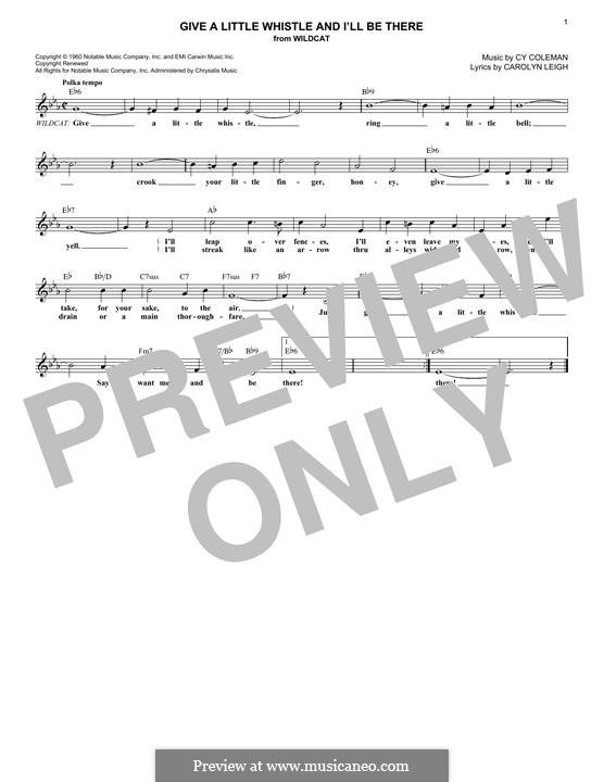 Give a Little Whistle and I'll Be There: Melody line by Cy Coleman