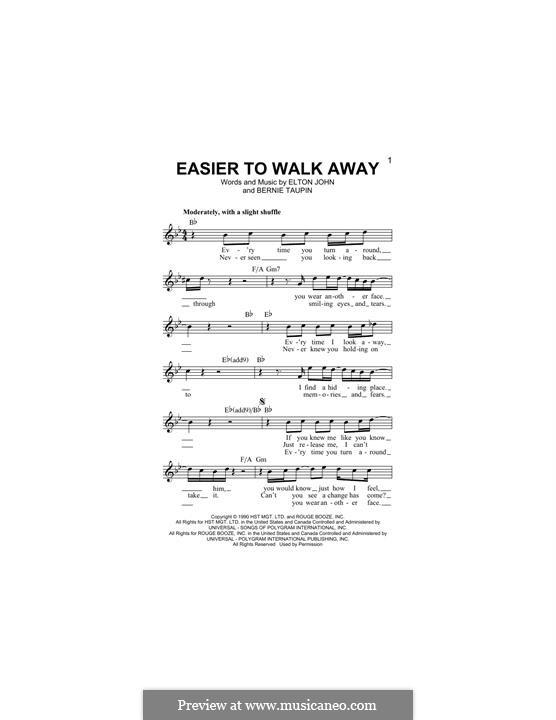 Easier to Walk Away: Melody line by Elton John