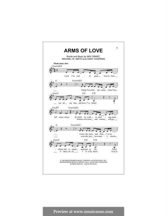 Arms of Love: Melody line by Amy Grant, Gary Chapman, Michael W. Smith