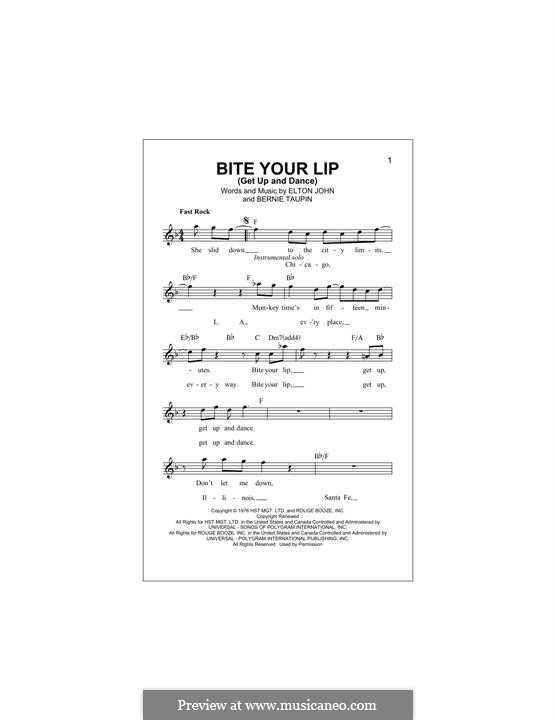 Bite Your Lip (Get Up and Dance): Melody line by Elton John