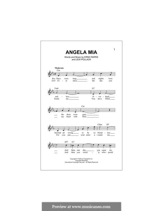 Angela Mia: Melody line by Lew Pollack, Erno Rapee