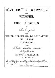 Günther von Schwarzburg: Akt I by Ignaz Holzbauer