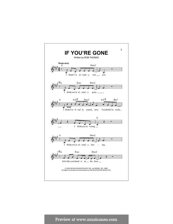 If You're Gone (Matchbox Twenty): Melody line by Rob Thomas